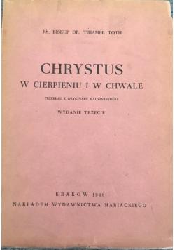 Chrystus w cierpieniu i w chwale, 1948r.
