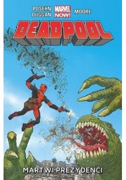 Deadpool T.1 Martwi Prezydenci