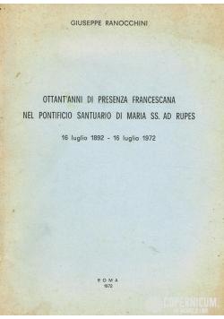 Ottant'anni Di Presenza Francescana nel pontificio santuario di maria SS. ad Rupers