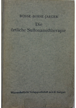 Die orliche Sulfonamidtherpie, 1943r