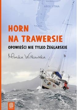Horn na trawersie Opowieści nie tylko żeglarskie