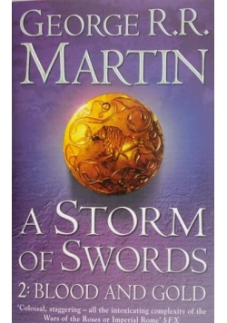 A Storm of Swords. Part II. Blood and Gold
