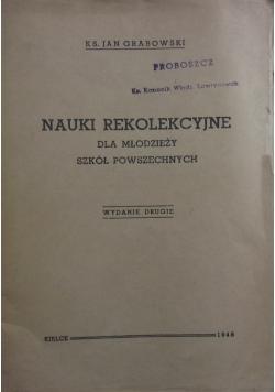 Nauki rekolekcyjne dla młodzieży szkół powszechnych, 1948r.