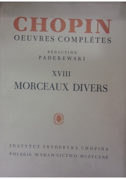 Chopin oeuvres completes, XVIII Morceaux divers