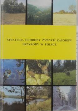 Strategia ochrony żywych zasobów przyrody w Polsce