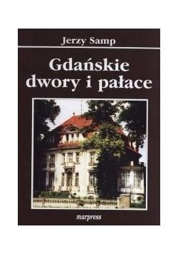 Gdańskie dwory i pałace