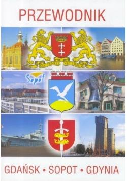Przewodnik Gdańsk, Sopot, Gdynia w.2017