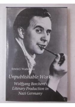 Unpublishable Works