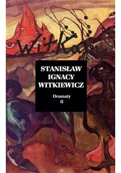 Stanisław Ignacy Witkiewicz. Dramaty T.2