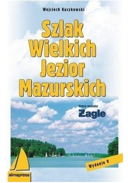 Szlak Wielkich Jezior Mazurskich Wyd. V