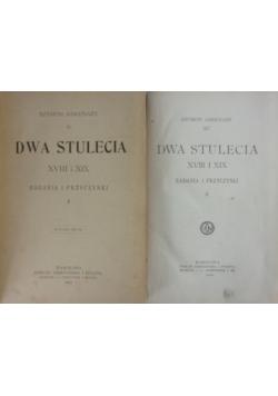 Dwa stulecia XVIII i XIX. Badania i przyczynki. Tom I-II.