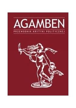 Agamben. Przewodnik Krytyki Politycznej