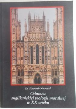 Odnowa anglikańskiej teologii moralnej w XX wieku.