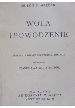 Wola i powodzenie, 1911 r.