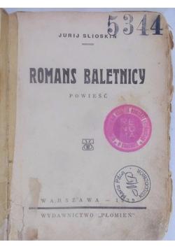 Romans baletnicy, 1929 r.