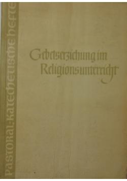Gebetserziehung im Religionsunterricht