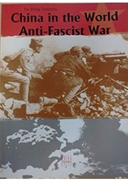 China in the World Anti-Fascist War