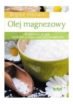 Olej magnezowy.Bezpieczne terapie ...