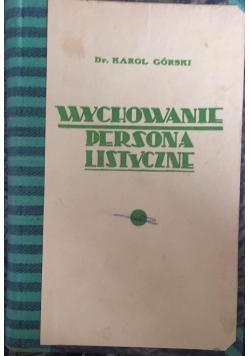 Wychowanie personalistyczne, 1936 r.