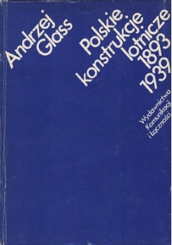 Polskie konstrukcje lotnicze 1893 1939