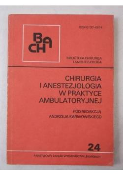 Andrzej  - Chirurgia i anestezjologia w praktyce ambulatoryjnej