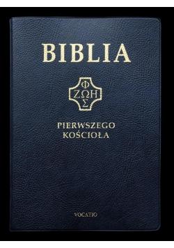 Biblia pierwszego Kościoła (granatowa)