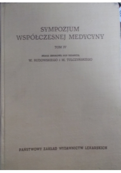 Sympozjum współczesnej medycyny, tom IV