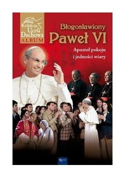 Paweł VI Papież burzliwych czasów