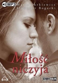 Miłość niczyja. Audiobook