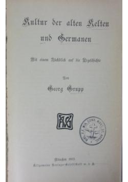 Kultur der alten Relten und Sermanen, 1905r.