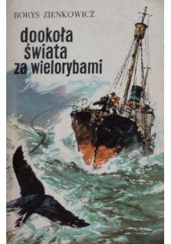 Dookoła świata za wielorybami