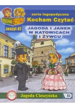 Kocham czytać zeszyt 47. Jagoda i Janek w Katow...