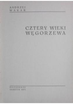 Cztery wieki Węgorzewa