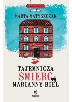 Tajemnicza śmierć Marianny Biel