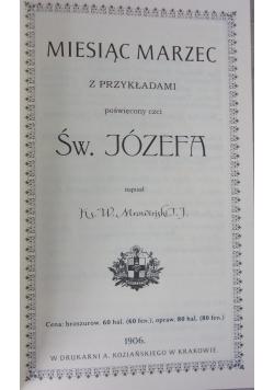 Miesiąc marzec z przykładami poświęcony czci św. Józefa, reprint z 1906r.