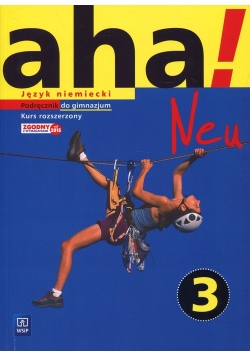 Aha!Neu 3 Podręcznik z płytą CD Kurs rozszerzony