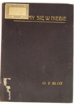 Poznamy się w niebie, 1913 r.