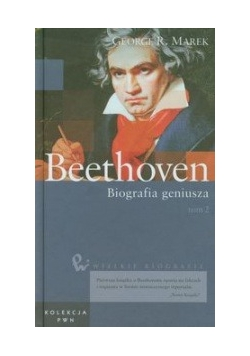 Beethoven, Biografia geniusza, Tom II