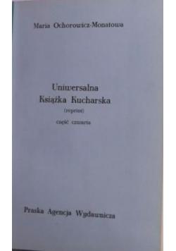 Uniwersalna książka kucharska,1926r reprint,część IV
