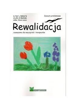 Rewitalizacja czasopismo dla nauczycieli i terapeutów 1(31)