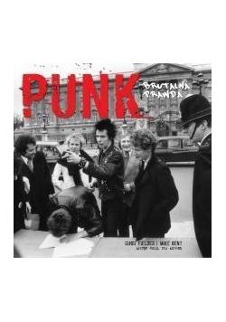 Punk. Brutalna prawda