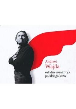 Andrzej Wajda. Ostatni romantyk polskiego kina