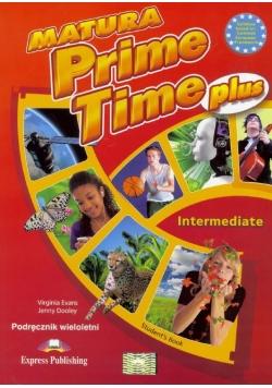 Matura Prime Time PLUS Intermed. SB w.wieloletnia