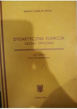Dydaktyczna funkcja szkoły Opolskiej