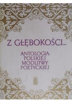 Z głębokości. Antologia polskiej modlitwy poetyckiej