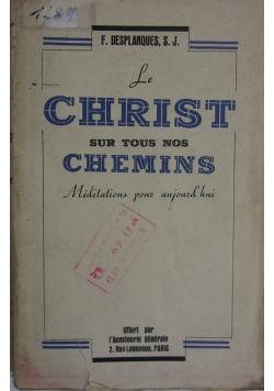 Le Christ sur tous nos chemins, 1936