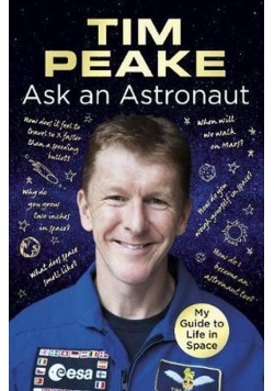 Ask an Astronaut My Guide to Life in Space