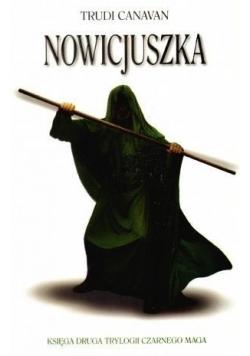 Trylogia czarnego maga T2 Nowicjuszka w.2011