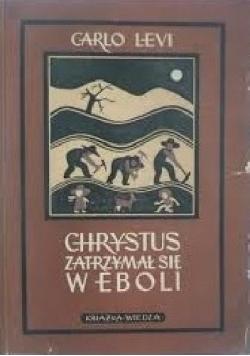 Chrystus zatrzymał się w Eboli, 1949r