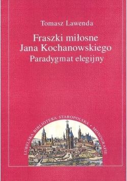Fraszki miłosne Jana Kochanowskiego.